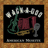 American Musette Pre-Twenty-Three by Wack-A-Doo