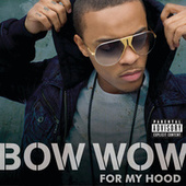 Play & Download For My Hood by Bow Wow | Napster