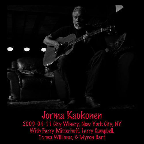 2009-04-11 City Winery, New York, NY by Jorma Kaukonen