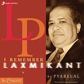 I Remember Laxmikant by Pyarelal by Various Artists