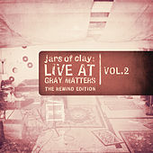 Play & Download Live At Gray Matters by Jars of Clay | Napster