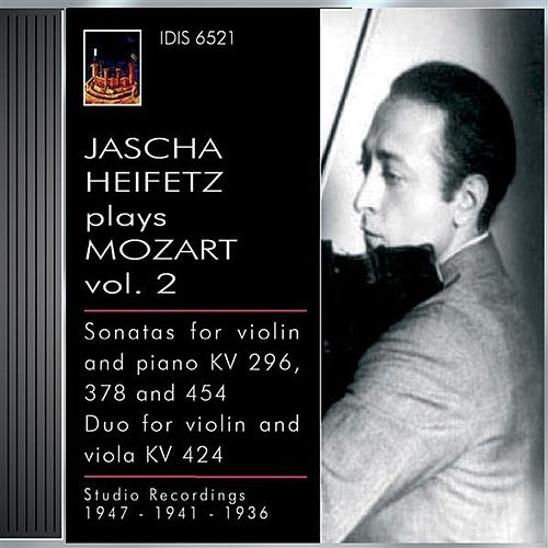 Play & Download Mozart, W.A.: Violin Sonatas Nos. 17, 26 and 32 / Duo for Violin and Viola, K. 424 (Jascha Heifetz Plays Mozart, Vol. 2) (1936, 1941, 1947) by Various Artists | Napster