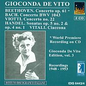 Play & Download Beethoven, L. Van: Violin Concerto, Op. 61 / Viotti, G.B.: Violin Concerto No. 22 (Gioconda De Vito Edition, Vol. 3) (1948-1953) by Various Artists | Napster