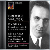Play & Download Dvorak, A.: Symphony No. 8 / Slavonic Dance No. 1, Op. 46 / Smetana, B.: Moldau / Overture To The Bartered Bride (Walter) (1938, 1941, 1947) by Bruno Walter | Napster
