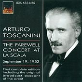 Wagner, R.: Overture To Die Meistersinger Von Nurnberg / Forest Murmurs / Siegfried Idyll (The Farewell Concert at La Scala) (Toscanini) (1952) by Various Artists