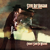 Couldn't Stand The Weather (Legacy Edition) de Stevie Ray Vaughan