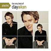 Play & Download Playlist: The Very Best Of Clay Aiken by Clay Aiken | Napster