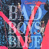 Queen Of Hearts by Bad Boys Blue
