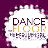 Play & Download The Dance Floor by Various Artists | Napster
