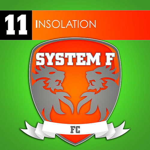 Play & Download Insolation by System F | Napster