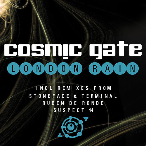 Play & Download London Rain by Cosmic Gate | Napster