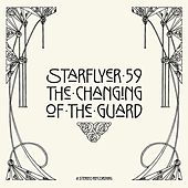 The Changing Of The Guard by Starflyer 59