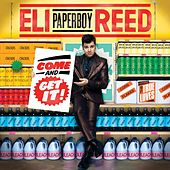 Come And Get It by Eli 'Paperboy' Reed