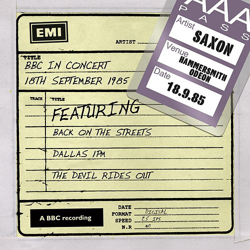 Play & Download BBC In Concert (18th September 1985) by Saxon | Napster