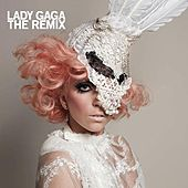 Play & Download The Remix by Lady Gaga | Napster