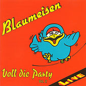 Play & Download Voll die Party Vol. 2 by Blaumeisen | Napster