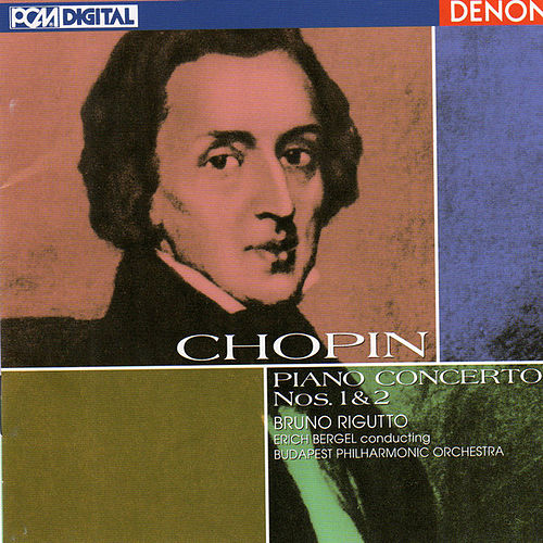 Play & Download Chopin: Piano Concertos Nos. 1 & 2 by Bruno Rigutto | Napster