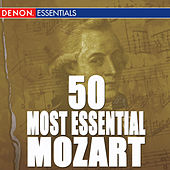 Play & Download 50 Most Essential Mozart by Various Artists | Napster