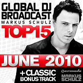 Global DJ Broadcast Top 15 - June 2010 by Various Artists