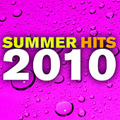 Summer Hits 2010 by Various Artists