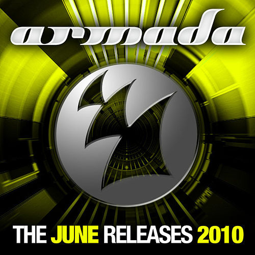 Play & Download Armada June Releases - 2010 by Various Artists | Napster