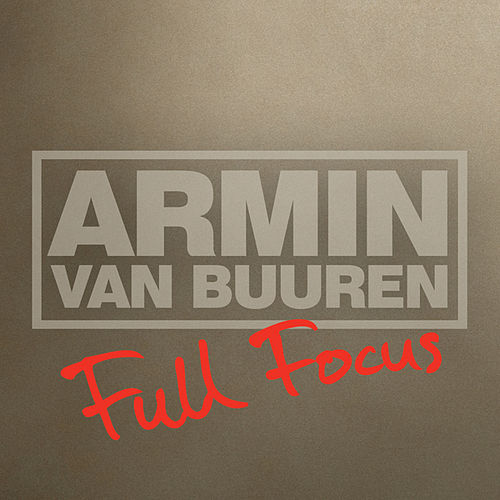 Full Focus by Armin Van Buuren