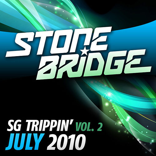 Play & Download SG Trippin' Vol 2 - July 2010 by Various Artists | Napster