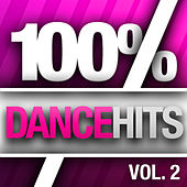 Play & Download 100% Dance Hits, Vol. 2 by Various Artists | Napster