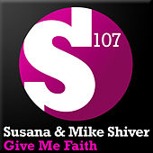 Play & Download Give Me Faith by Susana | Napster