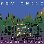 Play & Download Open Up The Sky by Shy Child | Napster