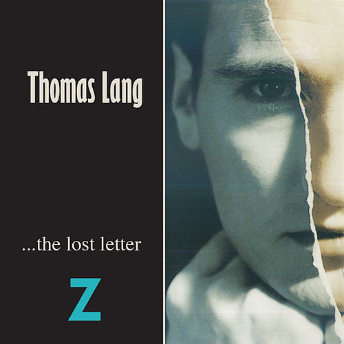 Play & Download The Lost Letter Z by Thomas Lang | Napster