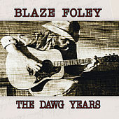 The Dawg Years (1975-1978) by Blaze Foley