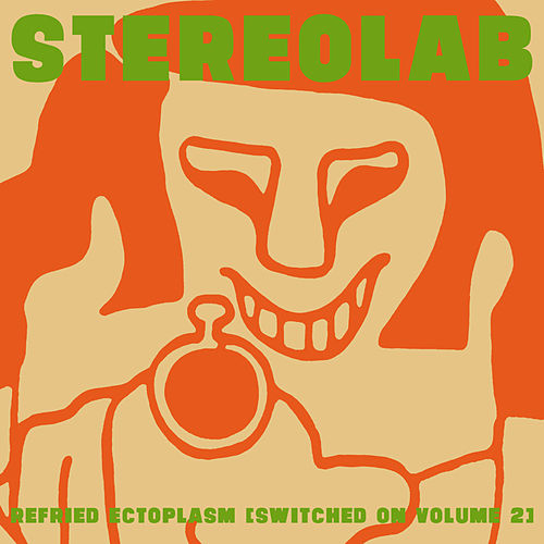 Play & Download Refried Ectoplasm [Switched On Volume 2] by Various Artists | Napster