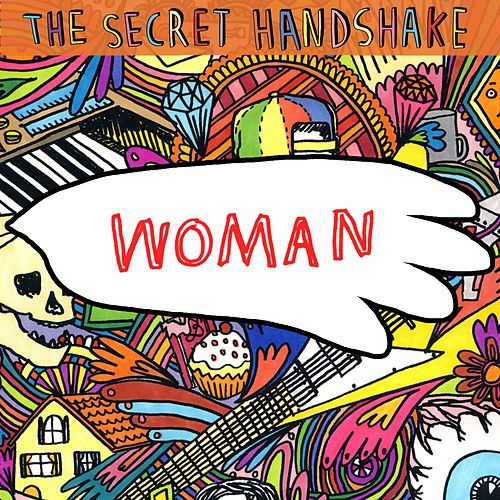 Woman [Single] by The Secret Handshake