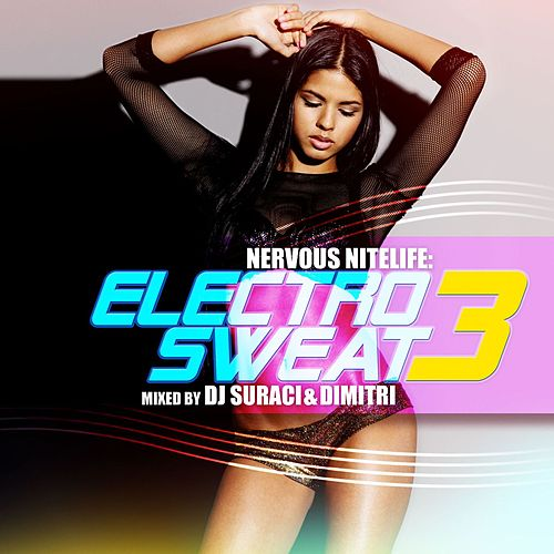 Play & Download Electrosweat 3 by Various Artists | Napster