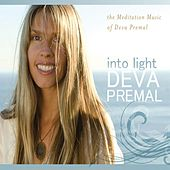 Into Light: The Meditation Music Of Deva Premal by Deva Premal