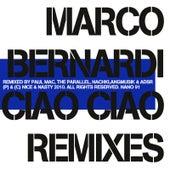Play & Download Ciao Ciao Remixes by Marco Bernardi | Napster