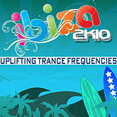 Play & Download Ibiza 2k10 Uplifting Trance Frequencies by Various Artists | Napster
