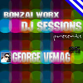 Bonzai Worx - DJ Sessions 25 - mixed by George Vemag by Various Artists