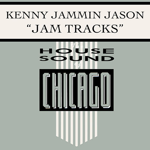 Jam Tracks by Kenny ''Jammin'' Jason