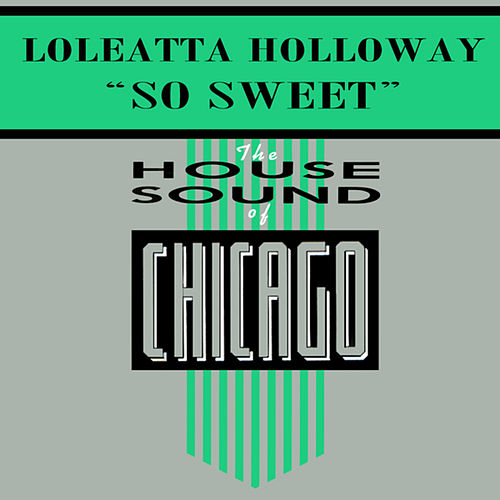 Play & Download So Sweet by Loleatta Holloway | Napster