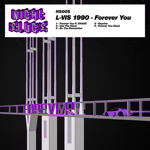 Play & Download Forever You by L-Vis 1990 | Napster