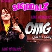 Play & Download OMG (Oh My God) - Single by Skiddalz | Napster