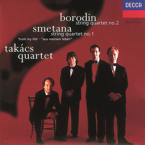 Borodin/Smetana: String Quartet No.2/String Quartet No.1 'From My Life' by Takács Quartet