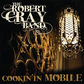 Play & Download Cookin' In Mobile by Robert Cray | Napster