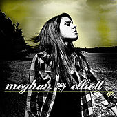 Play & Download Ep by Meghan Elliott | Napster