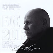 Play & Download Eve 2012 by Barry McGuire | Napster