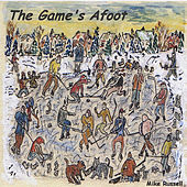 Play & Download The Game's Afoot by Mike Russell | Napster