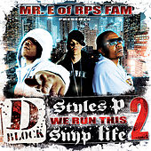 We Run This, Vol. 2 by Styles P Mr. E of RPS Fam