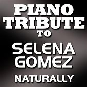 Naturally - Single by Piano Tribute Players